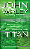 Titan - Gaean Trilogy Series #1-by John Varley cover pic