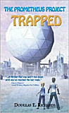 The Prometheus Project: Trapped!-by Douglas E. Richards cover