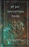 At An Uncertain Hour-by Nyki Blatchley cover