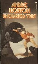 Uncharted Stars-by Andre Norton cover