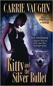Kitty and the Silver Bullet-by Carrie Vaughn cover