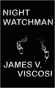 Night Watchman-by James V. Viscosi cover pic