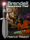 Brendell, Apprentice Thief-by Patrick Welch cover pic