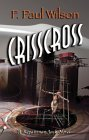 Crisscross-by F. Paul Wilson cover pic
